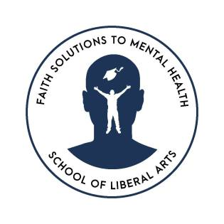 Faith Solutions to Mental Health, LLC School of Liberal Arts